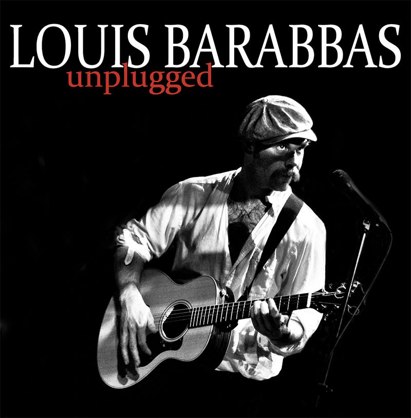 Louis Barabbas Unplugged